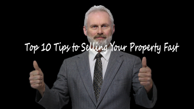 Top 10 Tips to Selling Your Property Fast!